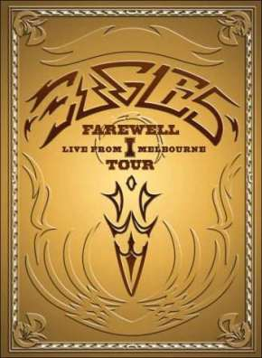 Eagles – Farewell I Tour: Live in Melbourne (A PopEntertainment.com Music VideoReview)