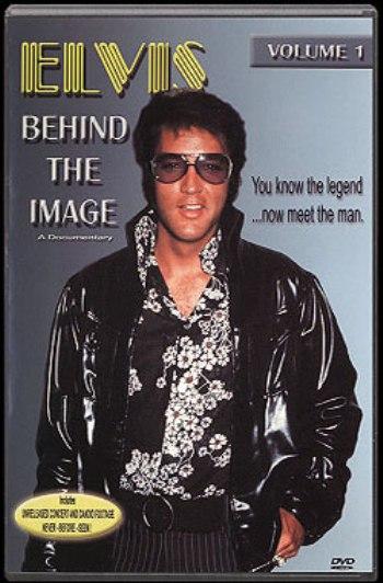 Elvis: Behind the Image (Volume 1)