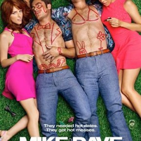 Mike and Dave Need Wedding Dates (A PopEntertainment.com MovieReview)