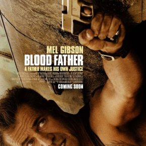 Blood Father (A PopEntertainment.com Movie Review)