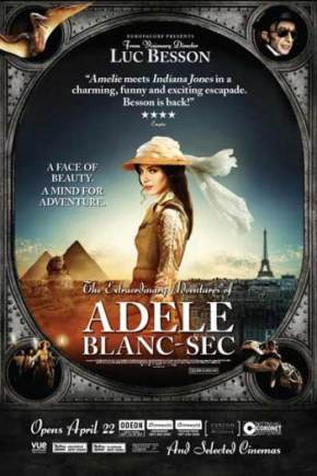 The Extraordinary Adventures of Adèle Blanc-Sec (A PopEntertainment.com Movie Review)