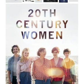 20th Century Women (A PopEntertainment.com Movie Review)