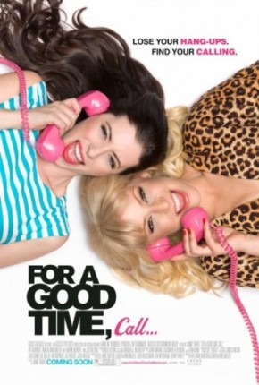 For a Good Time, Call… (A PopEntertainment.com Movie Review)