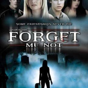 Forget Me Not (A PopEntertainment.com MovieReview)