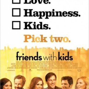 Friends With Kids (A PopEntertainment.com MovieReview)
