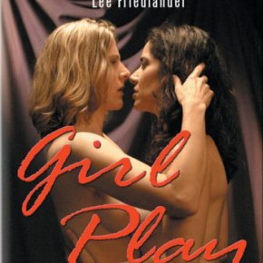Girl Play (A PopEntertainment.com MovieReview)