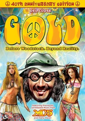 Gold: Before Woodstock. Beyond Reality (A PopEntertainment.com MovieReview)