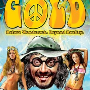 Gold: Before Woodstock. Beyond Reality (A PopEntertainment.com Movie Review)