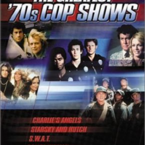 The Greatest '70s Cop Shows (A PopEntertainment.com TV on DVD Review)