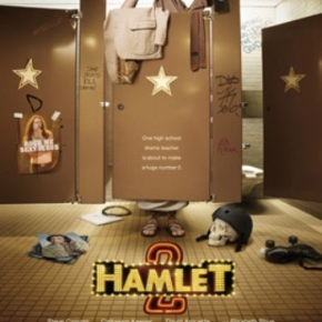 Hamlet 2 (A PopEntertainment.com Movie Review)