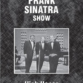 The Frank Sinatra Show – High Hopes (A PopEntertainment.com TV on DVD Review)