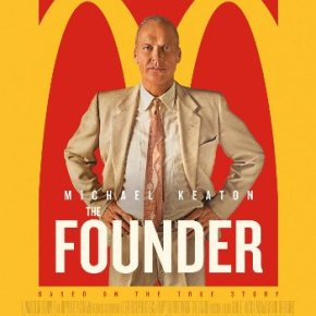 The Founder (A PopEntertainment.com Movie Review)