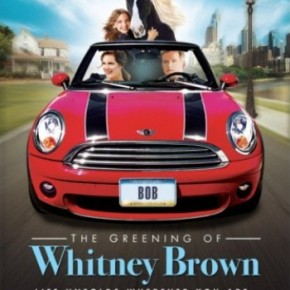The Greening of Whitney Brown (A PopEntertainment.com MovieReview)