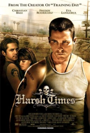 Harsh Times (A PopEntertainment.com Movie Review)