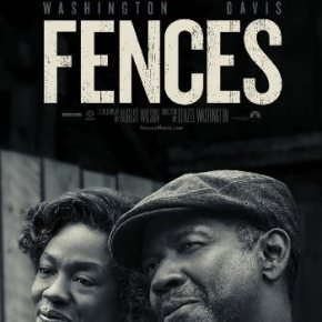 Fences (A PopEntertainment.com Movie Review)