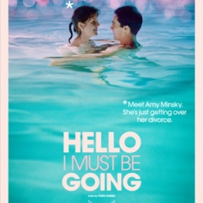 Hello I Must Be Going (A PopEntertainment.com Movie Review)