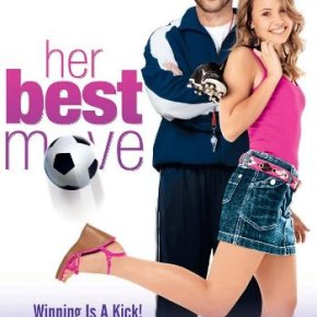 Her Best Move (A PopEntertainment.com MovieReview)