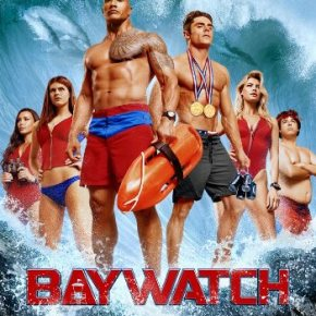 Baywatch (A PopEntertainment.com Movie Review)