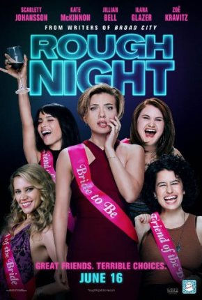 Rough Night (A PopEntertainment.com Movie Review)