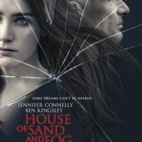 House of Sand and Fog (A PopEntertainment.com Movie Review)