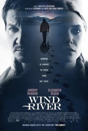 Wind River (A PopEntertainment.com Movie Review)