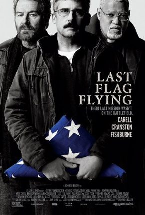 Last Flag Flying (A PopEntertainment.com Movie Review)