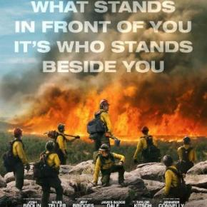 Only the Brave (A PopEntertainment.com Movie Review)