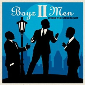 Boyz II Men – Under the Streetlight (A PopEntertainment.com Music Review)
