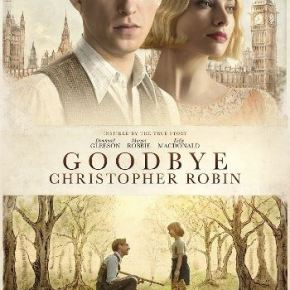 Goodbye Christopher Robin (Another PopEntertainment.com Movie Review)