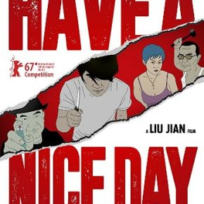 "Have a Nice Day & ""Nighthawk"" (PopEntertainment.com Movie Reviews)"