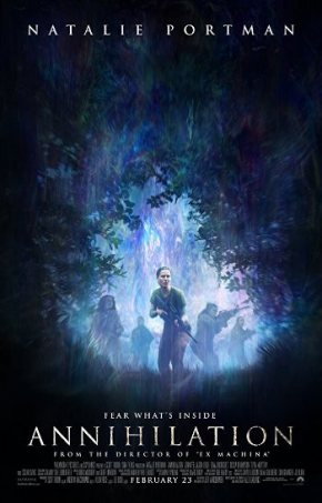 Annihilation (A PopEntertainment.com Movie Review)