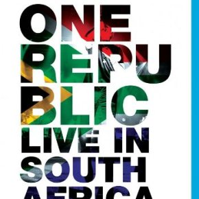 OneRepublic: Live in South Africa (A PopEntertainment.com Music Video Review)