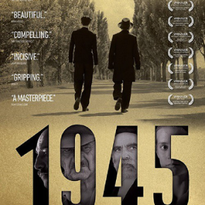 1945 (A PopEntertainment.com Movie Review)