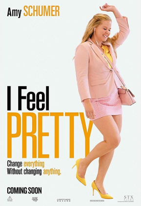 I Feel Pretty (A PopEntertainment.com MovieReview)