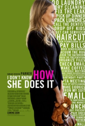 I Don't Know How She Does It (A PopEntertainment.com MovieReview)