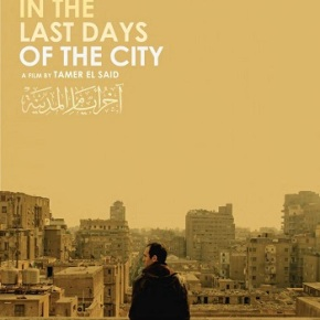 In the Last Days of the City (A PopEntertainment.com Movie Review)
