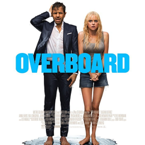 Overboard (A PopEntertainment.com Movie Review)