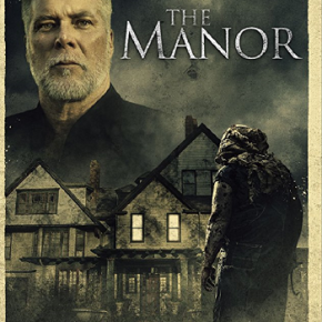 The Manor (A PopEntertainment.com VideoReview)
