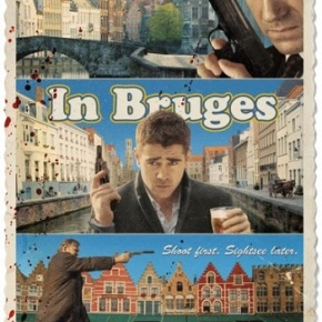 In Bruges (A PopEntertainment.com Movie Review)