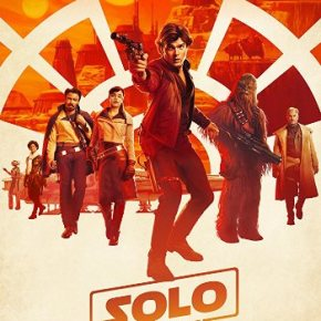 Solo: A Star Wars Story (A PopEntertainment.com MovieReview)