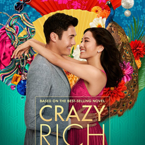 Crazy Rich Asians (A PopEntertainment.com MovieReview)