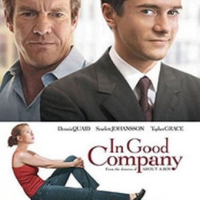 In Good Company (A PopEntertainment.com Movie Review)
