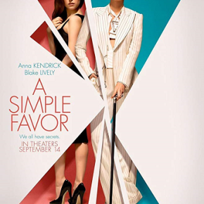 A Simple Favor (A PopEntertainment.com Movie Review)