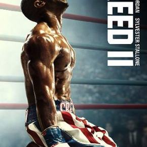 Creed II (A PopEntertainment.com Movie Review)