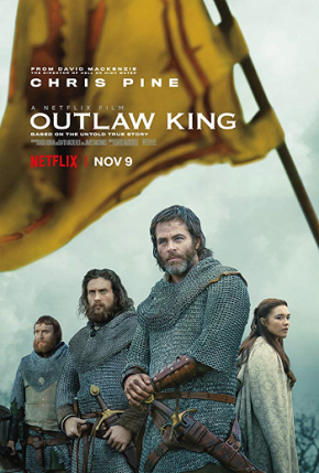 Outlaw King (A PopEntertainment.com Movie Review)
