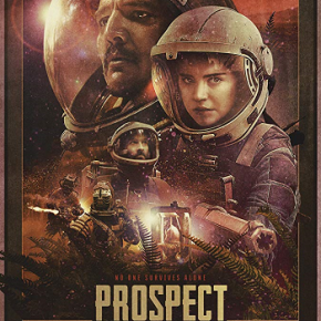 Prospect (A PopEntertainment.com Movie Review)