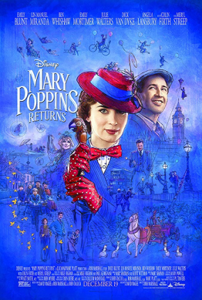 Mary Poppins Returns (A PopEntertainment.com Movie Review)