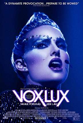 Vox Lux (A PopEntertainment.com Movie Review)