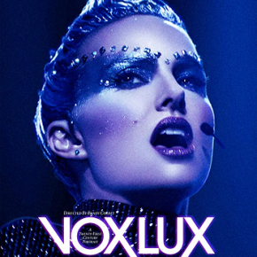 Vox Lux (A PopEntertainment.com MovieReview)