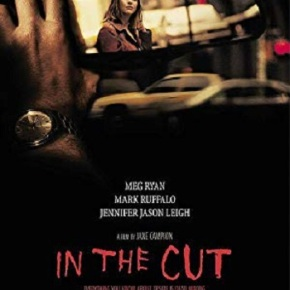 In the Cut (A PopEntertainment.com Movie Review)